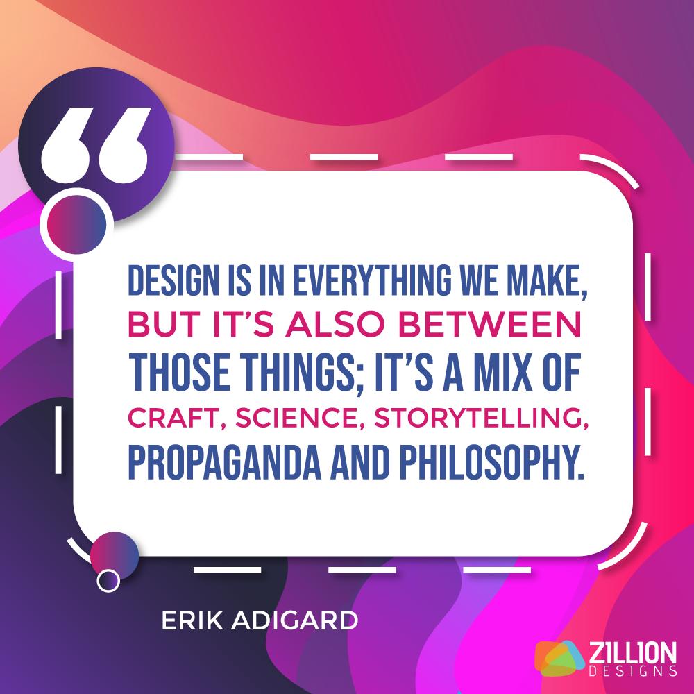 Erik Adigard Quote