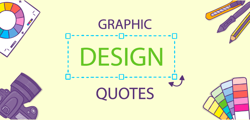 20 Quotes For Aspiring Designers From World-Famous Design Experts